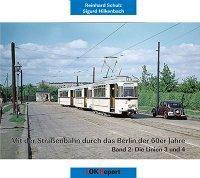 Mit der Straßenbahn durch das Berlin der 60er Jahre Teil 2