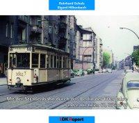 Mit der Straßenbahn durch das Berlin der 60er Jahre Teil 9