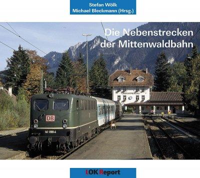 Die Nebenstrecken der Mittenwaldbahn