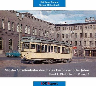 Mit der Straßenbahn durch das Berlin der 60er Jahre Teil 1