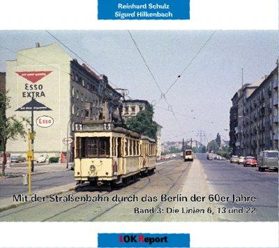 Mit der Straßenbahn durch das Berlin der 60er Jahre Teil 3