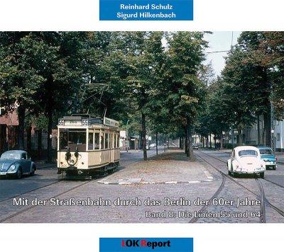 Mit der Straßenbahn durch das Berlin der 60er Jahre Teil 8