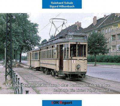 Mit der Straßenbahn durch das Berlin der 60er Jahre Band 10