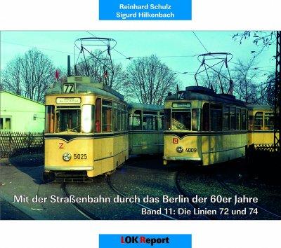 Mit der Straßenbahn durch das Berlin der 60er Jahre Band 11